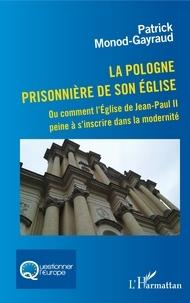 Blackclover.fr La Pologne prisonnière de son église - Ou comment l'Eglise de Jean-Paul II peine à s'inscrire dans la modernité Image
