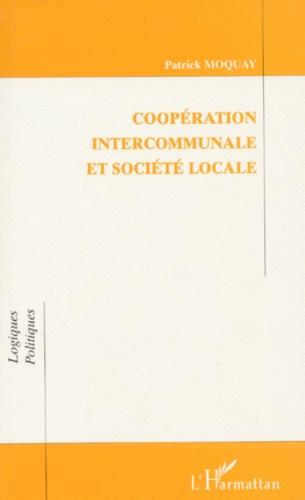 Patrick Moquay - Coopération intercommunale et société locale.