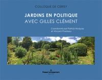 Patrick Moquay et Vincent Piveteau - Jardins en politique - Avec Gilles Clément.