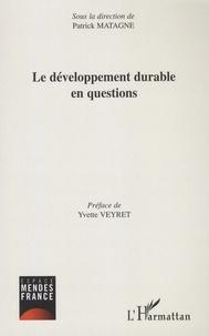 Patrick Moreau et Yvette Veyret - Le développement durable en question.