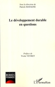 Patrick Moreau et Yvette Veyret - Le développement durable en question.