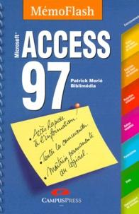 Patrick Morié - Access 97 - Mémento, Microsoft.