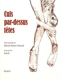 Patrick Morier-Genoud - Culs par-dessus têtes.