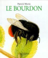 Patrick Morin - Le bourdon.