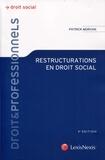Patrick Morvan - Restructurations en droit social.