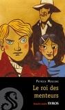 Patrick Mosconi - Le roi des  menteurs.