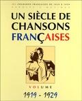 Patrick Moulou - Un siècle de chansons françaises - Volume 1919-1929.