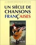 Patrick Moulou - Un siècle de chansons françaises - Volume 1879-1919.