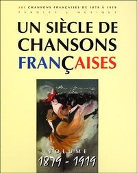 Un siècle de chansons françaises - Volume 1879-1919.pdf