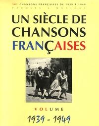 Deedr.fr Un siècle de chansons françaises - Volume 1939-1949 Image