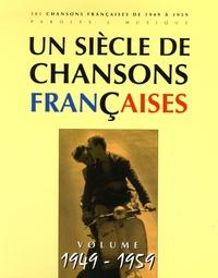 Patrick Moulou - Un siècle de chansons françaises - Volume 1949-1959.