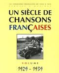 Patrick Moulou - Un siècle de chansons françaises - Volume 1929-1939.