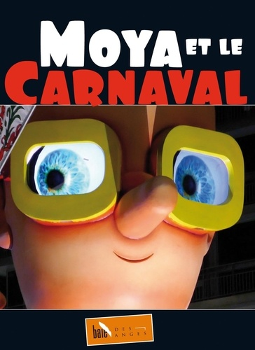 Patrick Moya - Moya et le carnaval.