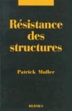 Patrick Muller - Résistance des structures.