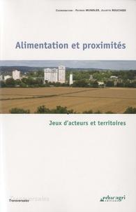 Patrick Mundler et Juliette Rouchier - Alimentation et proximités - Jeux d'acteurs et territoires.