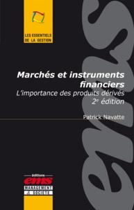 Patrick Navatte - Marchés et instruments financiers - L'importance des produits dérivés.