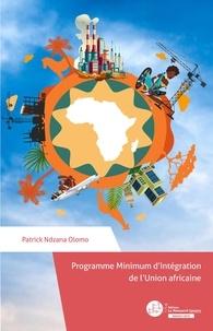 Patrick Ndzana Olomo - Programme Minimum d'Intégration de L'union africaine.