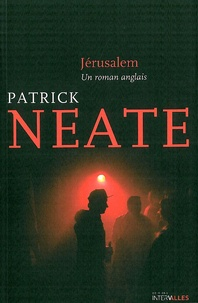 Patrick Neate - Jérusalem - Un roman anglais.