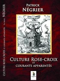 Patrick Négrier - Culture Rose-Croix et courants apparentés.