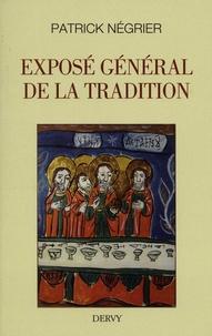 Patrick Négrier - Exposé général de la tradition.