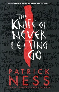 Patrick Ness - Chaos Walking Tome 1 : The Knife of Never Letting Go.