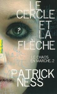 Patrick Ness - Le chaos en marche Tome 2 : Le cercle de la flèche.
