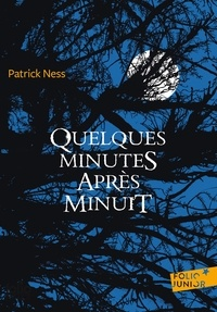 Patrick Ness - Quelques minutes après minuit.