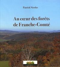 Patrick Nicolas - Au coeur des forêts de Franche-Comté.