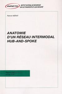 Anatomie dun réseau intermodal hub-and-spoke.pdf