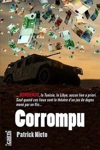 Téléchargement de livres électroniques gratuits pour nook Corrompu en francais par Patrick Nieto