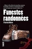 Patrick Nieto - Funestes randonnées.