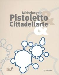Patrick Nothomb et Antonello Pietromarchi - Michelangelo Pistoletto & Cittadellarte& - Ouvrage en Anglais.