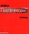 Patrick Nuttgens - Histoire de l'architecture.