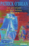 Patrick O'Brian - Les aventures de Jack Aubrey Tome 5 : Le Commodore ; Le Blocus de la Sibérie ;  Les Cent Jours ; Pavillon amiral.