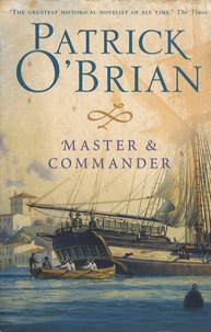 Patrick O'Brian - Master and Commander.