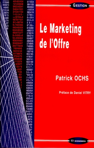 Patrick Ochs - Le marketing de l'offre.