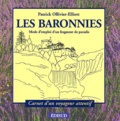 Patrick Ollivier-Elliott - Les Baronnies - Mode d'emploi d'un fragment de paradis.