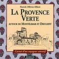 Patrick Ollivier-Elliott - Provence Verte.