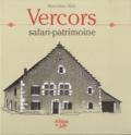 Patrick Ollivier-Elliott - Vercors - Safari-patrimoine.