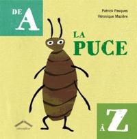 Patrick Pasques et Véronique Mazière - La puce de A à Z.