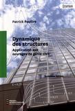 Patrick Paultre - Dynamique des structures - Application aux ouvrages du génie civil.