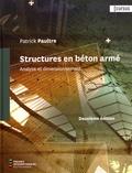 Patrick Paultre - Structures en béton armé - Analyse et dimensionnement.