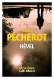 Patrick Pécherot - Hével.