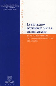 Patrick Peltzer et Nicolas Thirion - La régulation économique dans la vie des affaires.