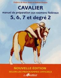 Patrick Perreau et Laurence Jacquey - Cavalier - Manuel de préparation aux examens fédéraux 5, 6, 7 et degré 2.