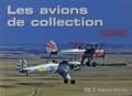 Patrick Perrier - Les avions de collection en images.