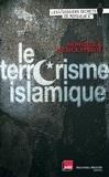 Patrick Pesnot et  Monsieur X - Le terrorisme islamique.