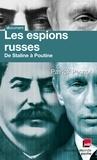 Patrick Pesnot et  Monsieur X - Les espions russes de Staline à Poutine - Les dossiers secrets de Monsieur X.