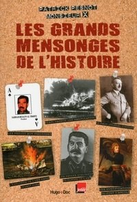 Patrick Pesnot - Les grands mensonges de l'Histoire.
