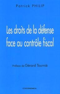 Les droits de la défense face au contrôle fiscal - Patrick Philip pdf epub